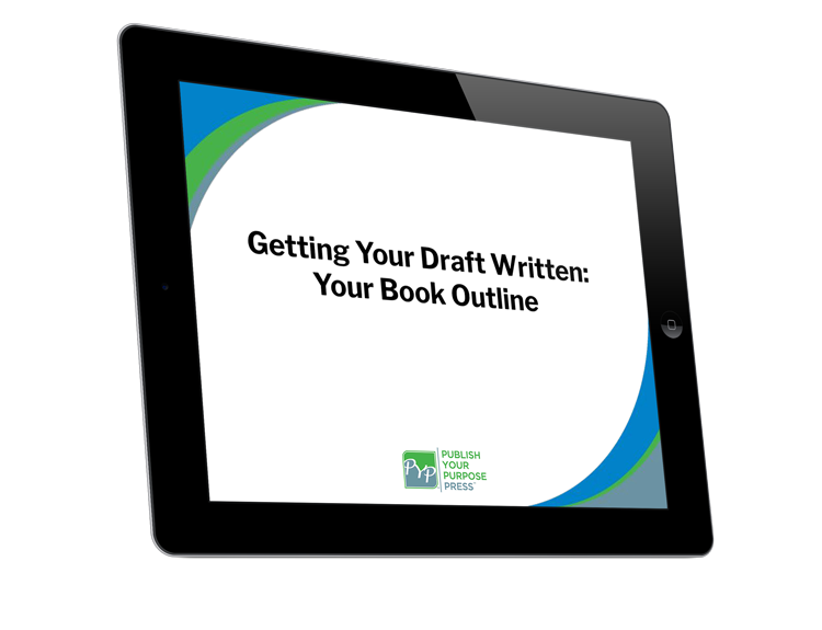 Getting Started for Authors Course: Getting Your Draft Written: Your Book Outline