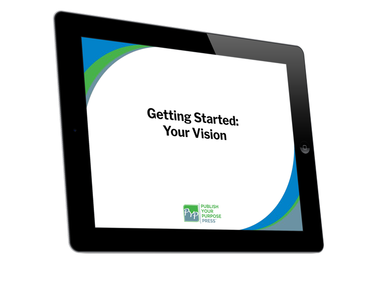 Getting Started for Authors Course: Getting Started: Your Vision